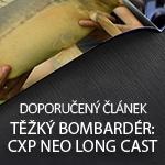 Těžký bombardér: CXP Neo Long Cast 10000